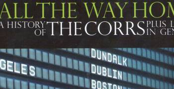 """The Corrs - """"All The Way Home..."""" (Foto: Warner)"""