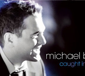 "Michael Bublé - ""Caught In The Act""  (Warner Music)"