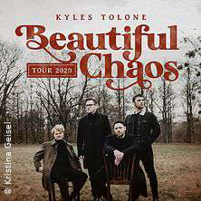 Kyles Tolone - Beautiful Chaos Tour 2020