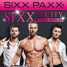 SIXX PAXX - SIXX in the City Tour 2021/22