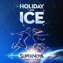 Holiday on Ice - SUPERNOVA in Innsbruck