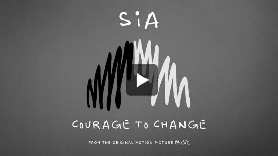 Sia - Courage To Change (from the motion picture Music)