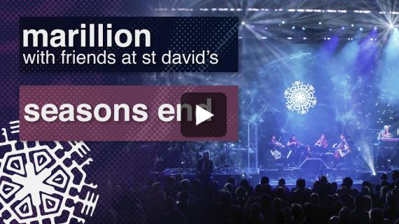 Marillion - Seasons End - From ′With Friends at St David′s′